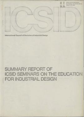 Summary report of ICSID seminars on the education for industrial design